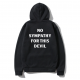 Oversize Shout No Sympathy For This Devil Unisex Hoodie